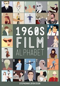 1960s Film    A - Alphie  B - Barbarella  C - Cool Hand Luke  D - Dr Stangelove  E - Easy Rider  F - Fist full of Dollars  G - The Graduate  H - Help!  I - The Ipcress File  J - Jason and the Argonauts  K - Kes  L - Lolita  M - Mary Poppins  N - Nutty Professor  O - One Million Years B.C  P - Planet of the Apes  Q - Queen of Blood  R - Rosemarys Baby  S - Sound of Music  T - Thunerball  U - Unforgiven  V - Viva las vegas  W - Where eagles dare  X - X the man with the X-ray eyes  Y - You only…
