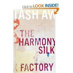 The Harmony Silk Factory: Tash Aw: 9781573223003: Books - Amazon.ca
