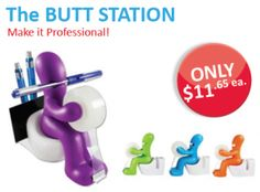 The Butt Station! Hilarious office supplies are always a hit.