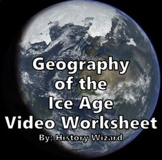 The Geography of the Ice Age Worksheet by History Wizard | TpT