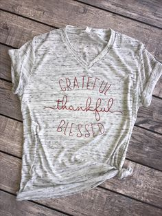 Grateful Thankful Blessed | Unisex t-shirt, thanksgiving shirt, holiday shirt, fall shirt, seasonal shirt, football season, fall season, pumpkin spice season, fall t-shirt, thankful shirt, grateful thankful blessed shirt
