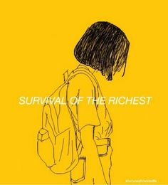 Yellow aesthetic tumblr survival of the richest