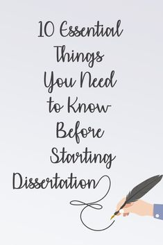 10 Things You Need to Know Before Starting a Dissertation
