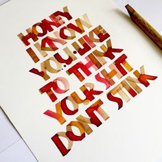 "I currently run Neuland calligraphy workshops in Melbourne. These below are my ongoing personal calligraphy pieces of 2016. ""The making of letters in every form is for me the purest and greatest pleasure"" Rudolf Kock. Bamboo pen with walnut ink and liquid watercolours. ""I am shitting my pants, I shit you not"" Bambo pen and …"