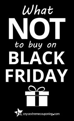 Learn what NOT to buy on Black Friday. Here are five things you should not buy on Black Friday during all the hustle and bustle.