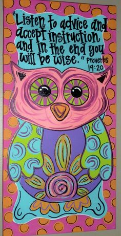Owl Theme Classroom / Wise Old Owl. Digging owls right now! Maybe just make the owl a bit more modern. The pic seems a little too bu… - New Deko Sites Birds Of Prey, Proverbs 19 20, Wise Proverbs, Owl Theme Classroom, Classroom Ideas, Classroom Teacher, Kindergarten Classroom, Classroom Posters, Owl Canvas