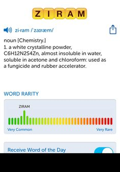 The best word I've seen today on Words with Friends is 'ziram'. Can you come up with a better one?