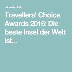 Travellers' Choice Awards 2016: Die beste Insel der Welt ist...