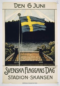 Sveriges nationaldag och svenska flaggans dag, 6/6.