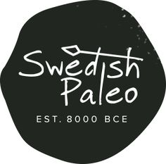 Ät dig frisk! - Swedish Paleo och Swedish Paleo Club