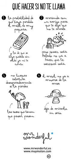 Qué hacer si no te llama! #quote #illustration #mrwonderful www.mrwonderful.es