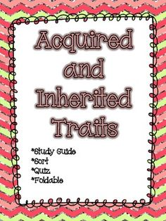 Acquired and Inherited Traits Packet *Quiz, Activity, & Study Guide - Studying Tips - 2019 Student Teaching, Teaching Science, Science Activities, Science Experiments, Teaching Ideas, Science Ideas, Teaching Resources, Science Fair Projects, Science Lessons