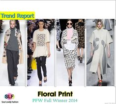 Floral Print  #FashionTrend for Fall Winter 2014 #Floral #Prints #FW2014 #Fall2014Trends