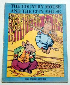 1930's The Country Mouse And The City Mouse Children's Book by OtterCreekAntiques $15.95