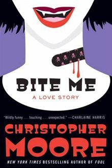 Bite Me: A Love Story by Christopher Moore. Get this eBook on #Kobo: http://www.kobobooks.com/ebook/Bite-Me-A-Love-Story/book-WwOzjsU2VUaMU1PEQs8qAw/page1.html
