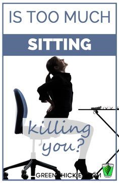 Is too much sitting killing you? Do you sit for six hours a day or more? Many people who have desk jobs or spend hours in front of the TV or computer don't realize that excessive sitting can pose serious health risks leading to a shorter life expectancy.
