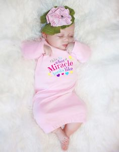 FaithBaby.com | This is what a miracle looks like baby gown