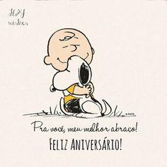 Pra você meu melhor Abraço e feliz aniversário!