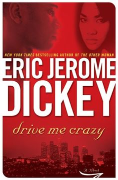 jerome e dickey | Drive Me Crazy ~ Eric Jerome Dickey | Turn The Page...