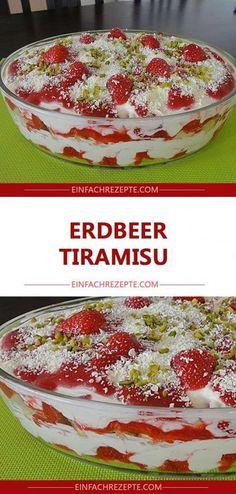 Erdbeer-Tiramisu 😍 😍 😍 - Food and drink - Dessert Delicious Cake Recipes, Yummy Cakes, Sweet Recipes, Easy Desserts, Dessert Recipes, Appetizer Recipes, Strawberry Tiramisu, Cupcake Cakes, Food Cakes
