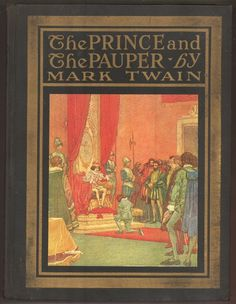 Prince and the Pauper Mark Twain illustrated book 1917