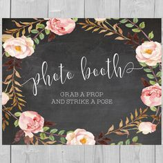 Printable Photo Booth Chalkboard Sign - Grab a Prop and Strike a Pose Photobooth Bridal Shower Props Pink Flower Floral Wedding Watercolor