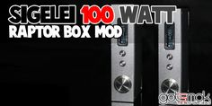 Sigelei 100 Watt Raptor Box Mod $99.99 | GOTSMOK.COM God I want one so bad! It'll be my next mod purchase