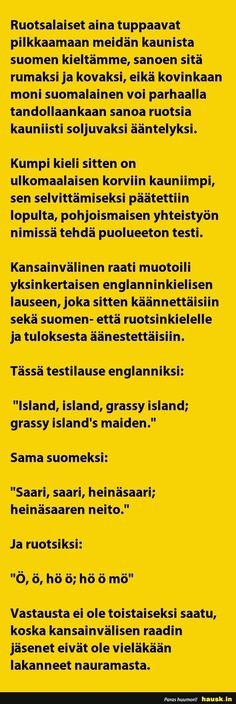 Ruotsalaiset aina tuppaavat pilkkaamaan ...