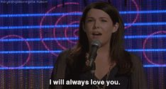 """When Lorelai sang """"I Will Always Love You"""" at karaoke and initially meant it for Rory, but ended up directing her words to Luke. 