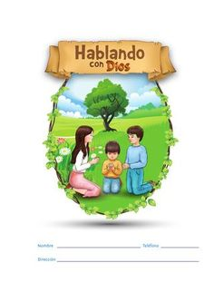 Hablando con dios Children's book about talking with God, in Spanish.