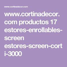 www.cortinadecor.com productos 17 estores-enrollables-screen estores-screen-corti-3000