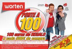 """WORTEN - ¡¡PONTE A 100!! :D    ¡¡100 euros de REGALO por cada 500€ de compra!!.    FERIA TECNOLÓGICA """"portátiles, ordenadores, televisores"""" ¡¡A PRECIOS DE SALDO!!.  Sólo días 25 y 26 de enero de 2013."""
