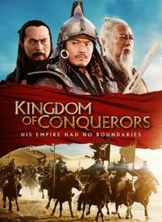 Kingdom of Conquerors. Chinese. 2014. I enjoyed this movie, actually, but I would not give it 5 stars. Magnificent scenery, great horse riding and battle action. It's an epic film about the rise of Genghis Khan, with fiction and magic thrown into it. Costumes were great. Like I said, I enjoyed it.