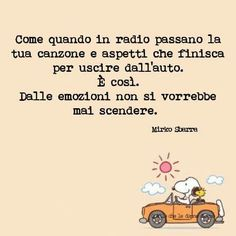 è così Thumbs Up Funny, Phrases About Life, Best Quotes, Love Quotes, Snoopy Quotes, Italian Quotes, True Words, Beautiful Words, Nostalgia