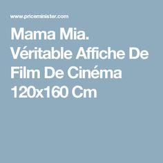 Mama Mia. Véritable Affiche De Film De Cinéma 120x160 Cm
