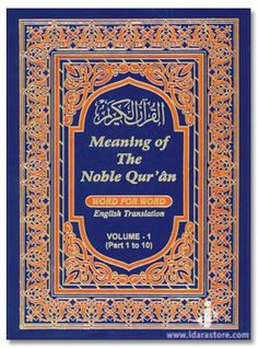 Meaning of Noble Quran Word For Word, Quran Word To Word Translation In English, Word To Word Translation of Quran In English, Quran Word For Word Meaning Of Noble, Quran In English, Noble Quran, Word 3, English Translation, Arabic Words, Vocabulary, Verses, Meant To Be