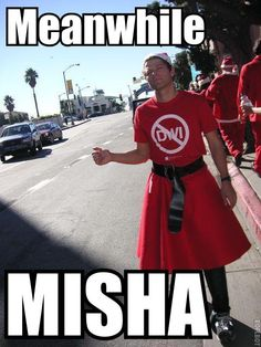 Meanwhile Misha... (while not playing the part of Castiel)