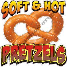 "24"" Pretzel Soft & Hot Concession Trailer Fast Food Truck Restaurant Sign Decal Solid Vision Studio (989) 482-1044"