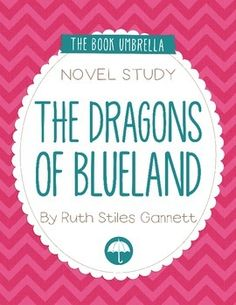 My brother sam is dead novel study 4th and 5th pinterest the dragons of blueland by ruth stiles gannett novel study fandeluxe Choice Image