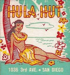 Matchbook cover with hula girl image Hawaiian Art, Vintage Hawaiian, Hawaiian Girls, Vintage Tiki, Vintage Art, Wedding Vintage, Logo Vintage, Vintage Travel, Retro Poster