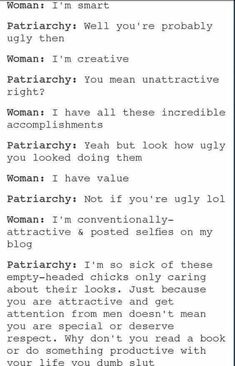{Change patriarchy to just society and this is so right}