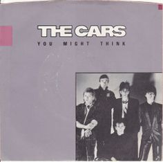 "The Cars / You Might Think / Heartbeat City / 7"" Vinyl 45 RPM Jukebox Record & Picture Sleeve / Ric Ocasek"