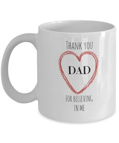 Coffee #mug / tea mug 'Thank You DAD for Believing in Me'  - a perfect gift for Father's Day, Christmas, birthday or as a simple 'thank you'.