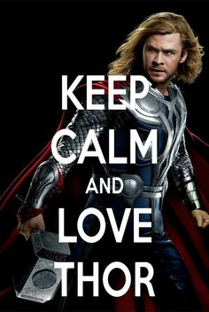 I love Thor. When I was young I used to dress up like Thor. Now that I'm older I would like Thor to undress me. No wonder I gave my main character in my Seasons of Annah series a crush on Thor too. Chris Hemsworth Thor, Thor Quotes, Boy Band, Loki Thor, Loki Laufeyson, Keep Calm And Love, Marvel Movies, Marvel Cinematic Universe, Marvel Avengers