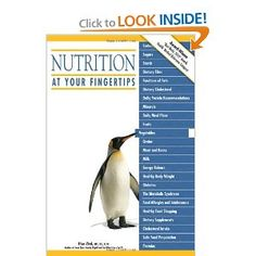 This is my latest book, Nutrition At Your Fingertips. It's like an encyclopedia of nutrition--an easy read to refer to often.