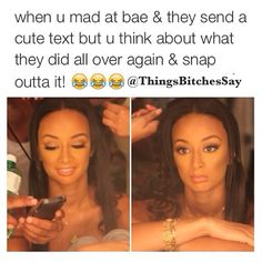 When you madd at bae. Bae Quotes, Girly Quotes, Humor Quotes, Mood Quotes, Qoutes, Funny Cute, The Funny, Gf Memes, Boys Are Stupid