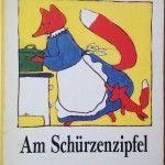 BIlderbuch: Am Schürzenzipfel