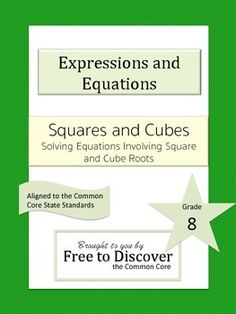 will be able to solve equations involving square and cube roots ...