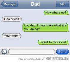 Texting dad…