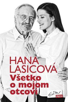 100+ odpovedí Milana Lasicu na otázky, ktoré mu nikto predtým nepoložil:  http://www.bux.sk/knihy/219860-vsetko-o-mojom-otcovi.html